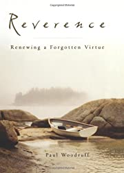 Reverence: Renewing a Forgotten Virtue af…
