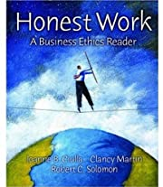 Honest Work : A Business Ethics Reader af…
