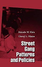 Street Gang Patterns and Policies (Studies…