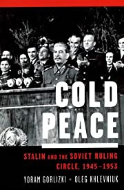 Cold Peace: Stalin and the Soviet Ruling…