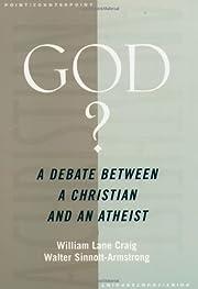 God?: A Debate between a Christian and an…
