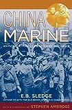 China Marine (2002) (Book) written by Eugene Sledge