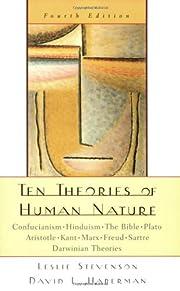 Ten Theories of Human Nature par Leslie…