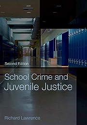 School Crime and Juvenile Justice –…