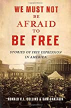 We Must Not Be Afraid to Be Free: Stories of…