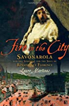 Fire in the City: Savonarola and the…