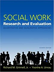 Social Work Research and Evaluation:…