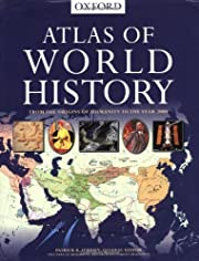 Atlas of World History – tekijä: Patrick…