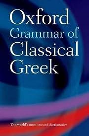 Oxford Grammar of Classical Greek por James…