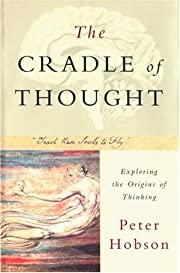 The cradle of thought : exploring the…