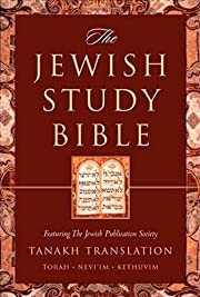 The Jewish Study Bible: featuring The Jewish…