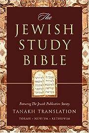 The Jewish Study Bible: Featuring The Jewish…