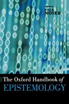 The Oxford Handbook of Epistemology (Oxford…
