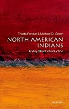 North American Indians: A Very Short…