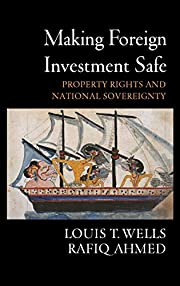 Making Foreign Investment Safe: Property…