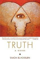 Truth: A Guide by Simon Blackburn