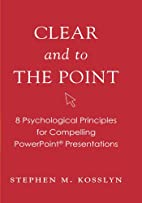 Clear and to the Point: 8 Psychological…