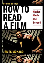 How to Read a Film: Movies, Media, and…