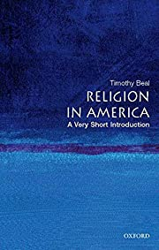 Religion in America: A Very Short…