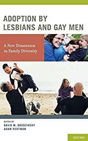 Adoption by Lesbians and Gay Men: A New…