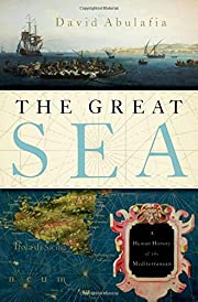 The Great Sea: A Human History of the…