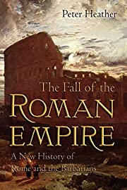 The fall of the Roman Empire : a new history…