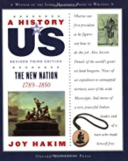A History of US: The New Nation: 1789-1850 A…