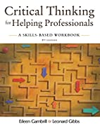 Critical Thinking for Helping Professionals:…