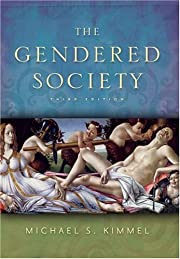 The Gendered Society af Michael S. Kimmel