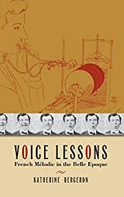Voice Lessons: French Mélodie in the Belle…