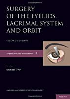Surgery of the Eyelid, Lacrimal System, and…