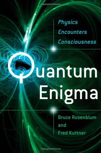 The Quantum Enigma, by Rosenblum, Bruce & Kuttner, Fred