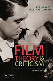 Film Theory and Criticism di Leo Braudy