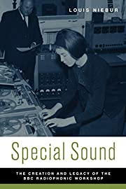 Special Sound: The Creation and Legacy of…
