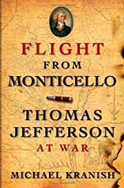 Flight from Monticello: Thomas Jefferson at…
