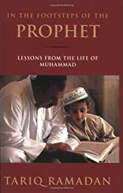 In the Footsteps of the Prophet: Lessons…