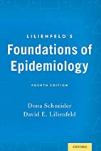 Lilienfeld's foundations of epidemiology by…