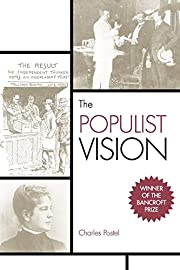 The Populist Vision av Charles Postel