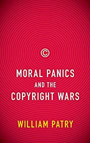 Moral Panics and the Copyright Wars de…