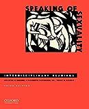 Speaking of sexuality : interdisciplinary readings / [edited by] Nelwyn B. Moore, J. Kenneth Davidson, Sr., Terri D. Fisher