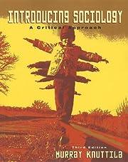 Introducing Sociology: A Critical Approach…
