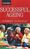Successful ageing / Robert Gingold