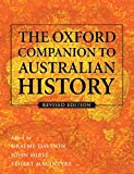 The oxford companion to Australian history / edited by Graeme Davison, John Hirst and Stuart MacIntyre; with the assistance of Helen Doyle and Kim Torney