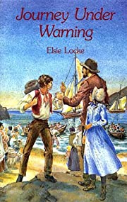 Journey Under Warning de Elsie Locke