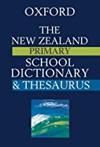 The New Zealand Primary School dictionary &…