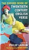 The Oxford book of twentieth-century English verse / chosen by Philip Larkin
