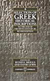 A selection of Greek historical inscriptions to the end of the fifth century B.C. / edited by Russell Meiggs and David Lewis
