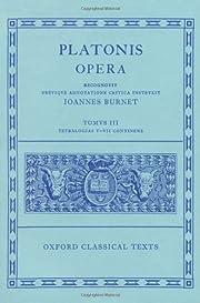 Tetralogiam V-VII Continens (Platonis Opera,…
