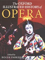 The Oxford Illustrated History of Opera…