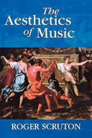 The Aesthetics of Music af Scruton, Roger